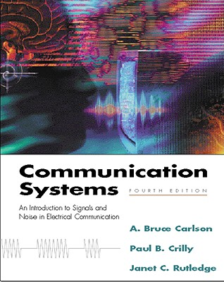 Communication Systems By Carlson, Bruce A./ Crilly, Paul B.
