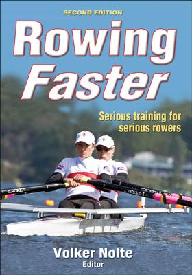 Rowing Faster By Nolte, Volker
