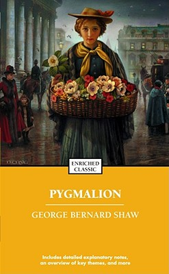 Pygmalion By Shaw, Bernard/ Hynes, James